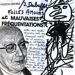 Gaston Ferdière / Dubuffet